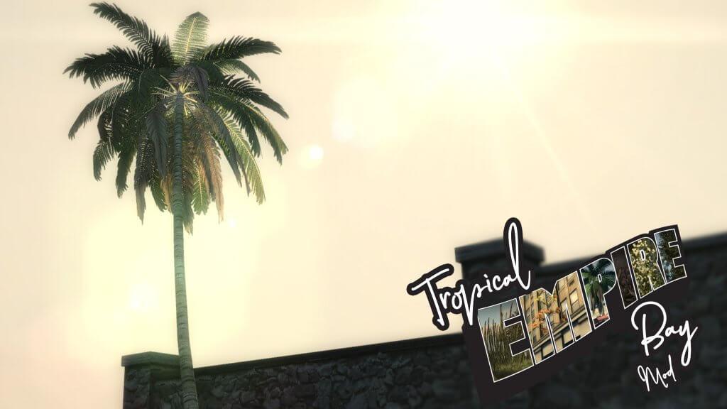Tropical Empire Bay Mafia 2